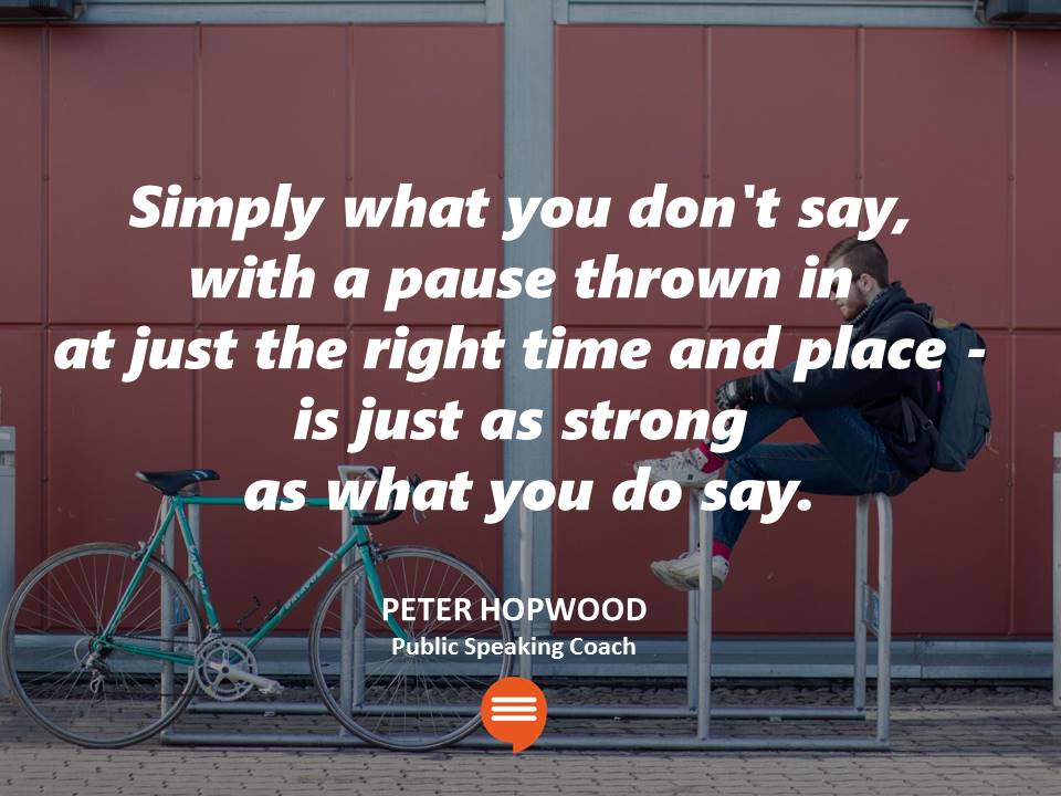 Peter Hopwood Pitching Pausing in Public Speaking